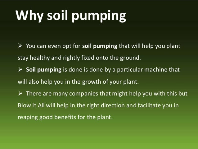 Soil pumping for the heath of your plants for Where can you find soil