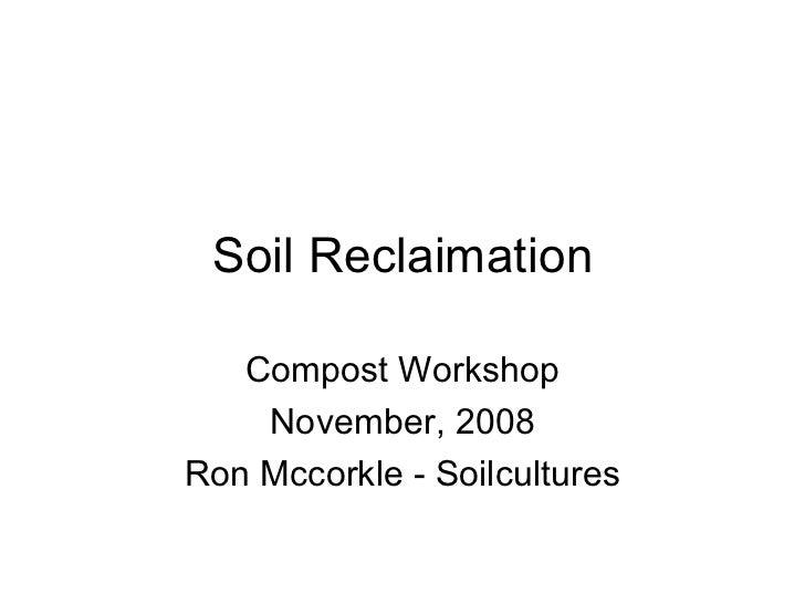Soil Reclaimation Presentation