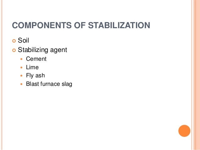 Soil stabilisation for Four main components of soil