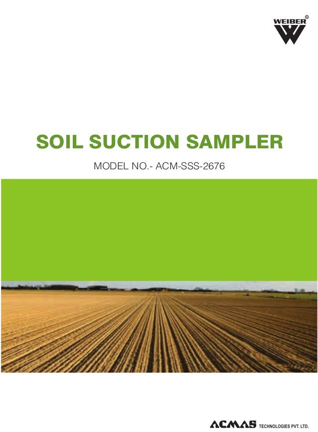 Soil Suction Sampler by ACMAS Technologies Pvt Ltd.