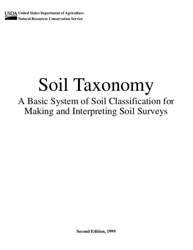 United States Department of Agriculture Natural Resources Conservation Service  Soil Taxonomy A Basic System of Soil Class...