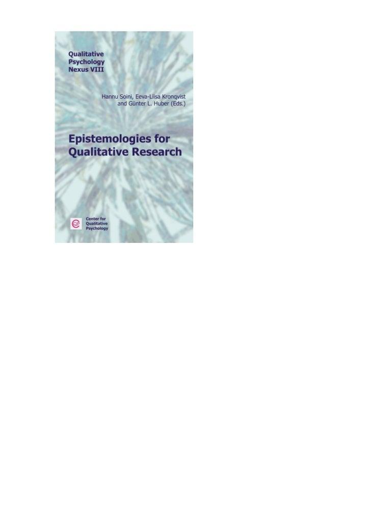 Qualitative Psychology Nexus: Vol. 8Hannu Soini, Eeva-Liisa Kronqvist & Günter L. Huber (Eds.)Epistemologies forQualitativ...