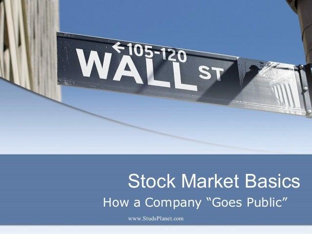 "Stock Market Basics How a Company ""Goes Public"" www.StudsPlanet.com"