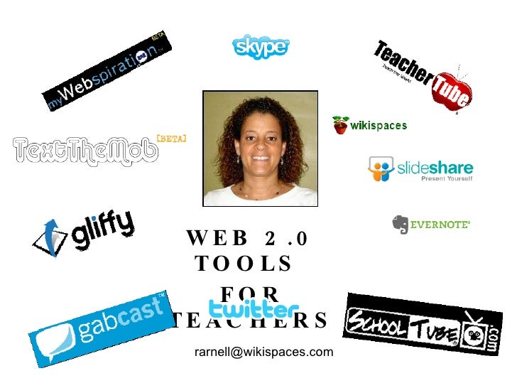 WEB 2.0 TOOLS  FOR TEACHERS [email_address]