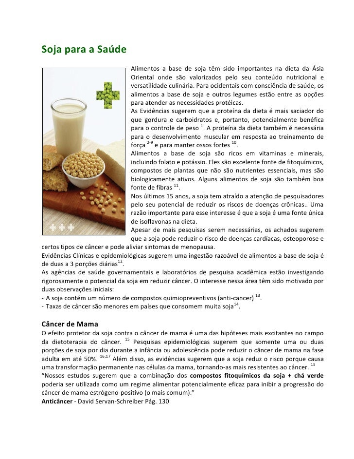 Soja para a Saúde                                Alimentos a base de soja têm sido importantes na dieta da Ásia           ...