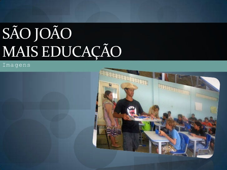 SÃO JOÃOMAIS EDUCAÇÃOImagens