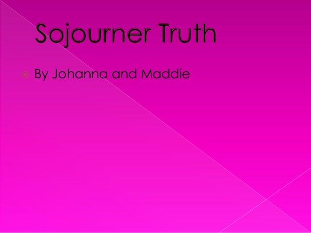  By Johanna and Maddie