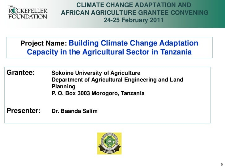 CLIMATE CHANGE ADAPTATION AND                AFRICAN AGRICULTURE GRANTEE CONVENING                           24-25 Februar...