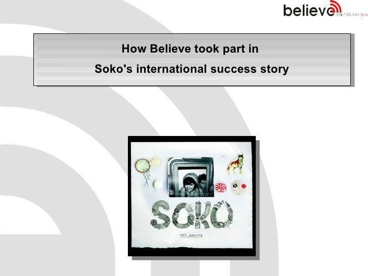 Soko's success story
