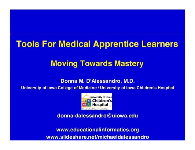 Tools For Medical Apprentice Learners - Moving Towards Mastery