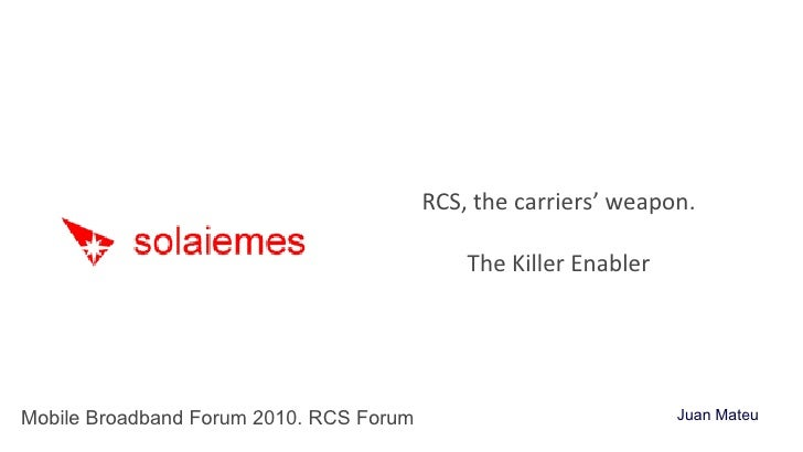 RCS, the carriers' weapon. The Killer Enabler.