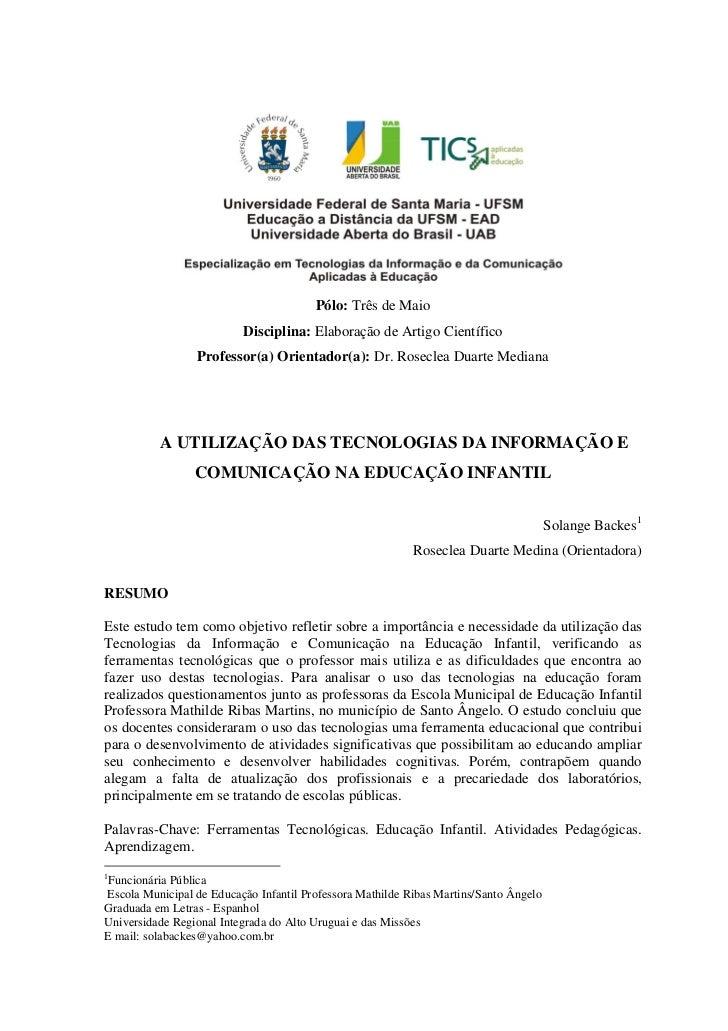 Pólo: Três de Maio                          Disciplina: Elaboração de Artigo Científico                 Professor(a) Orien...