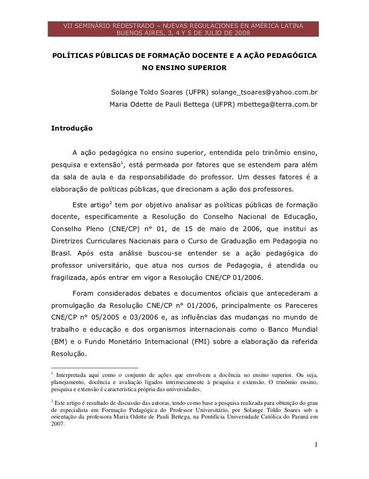 VII SEMINÁRIO REDESTRADO – NUEVAS REGULACIONES EN AMÉRICA LATINA                    BUENOS AIRES, 3, 4 Y 5 DE JULIO DE 200...