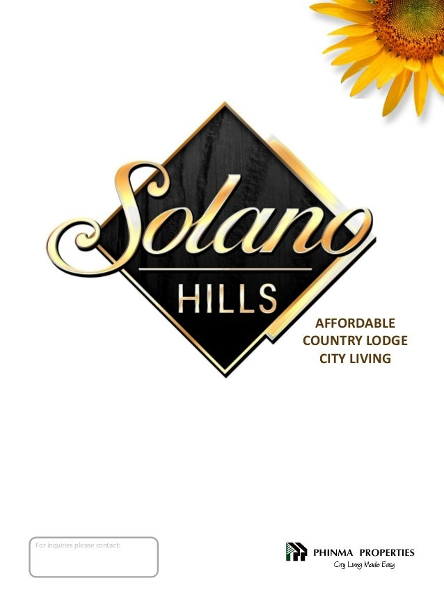 AFFORDABLE COUNTRY LODGE CITY LIVING  For inquiries please contact: