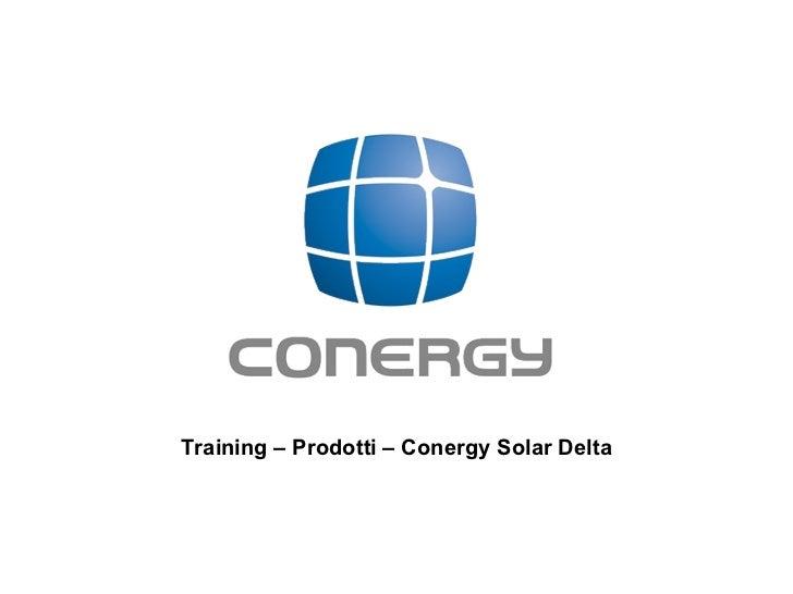 Training – Prodotti – Conergy Solar Delta