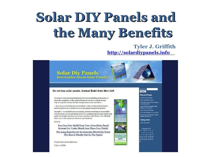 Solar DIY Panels and the Many Benefits  Tyler J. Griffith http://solardiypanels.info