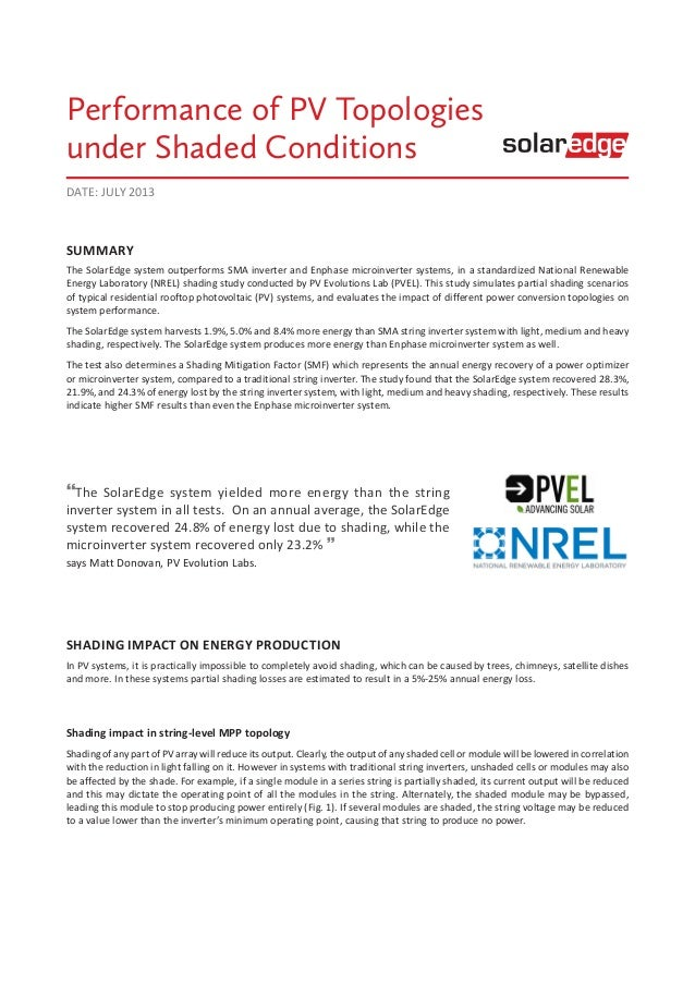 SUMMARY The SolarEdge system outperforms SMA inverter and Enphase microinverter systems, in a standardized National Renewa...
