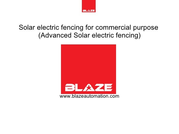 Solar electric fencing for commercial purpose  (Advanced Solar electric fencing) www.blazeautomation.com