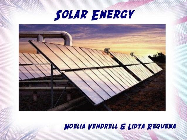 Solar Energy     La imagen Noelia Vendrell & Lidya Requena
