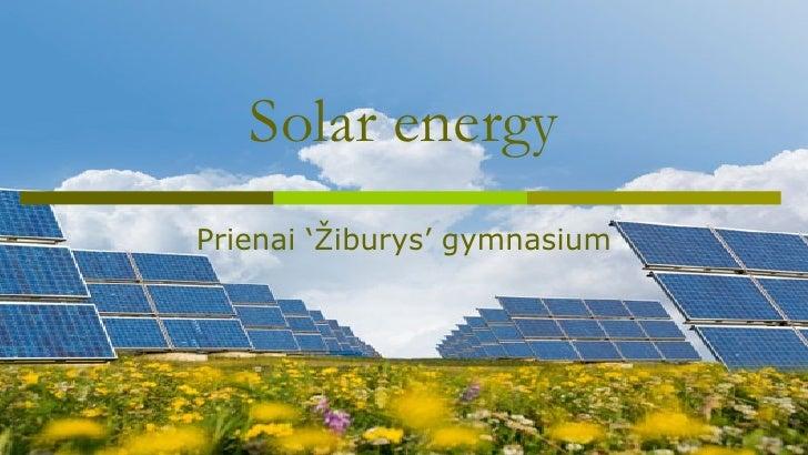 Solar energyPrienai 'Žiburys' gymnasium