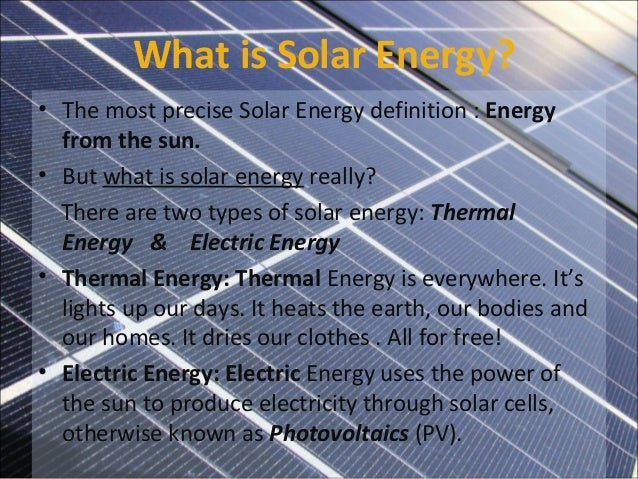 what is solar energy the most precise solar energy definition