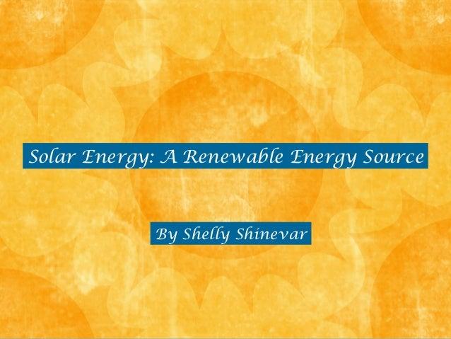 Solar Energy: A Renewable Energy Source