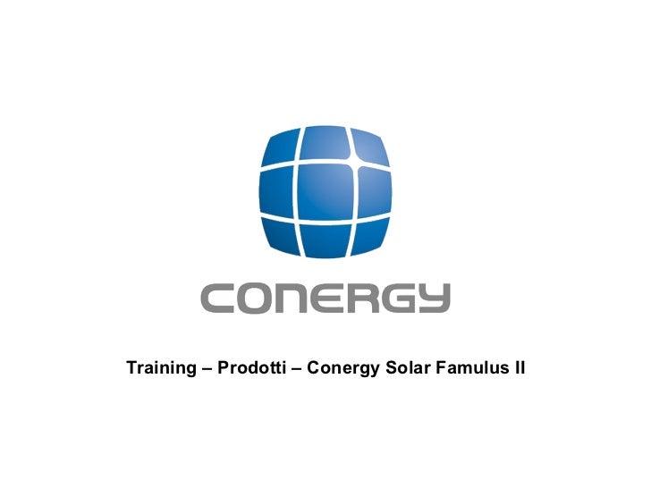 Training – Prodotti – Conergy Solar Famulus II