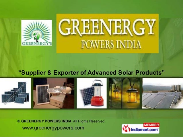 """Supplier & Exporter of Advanced Solar Products""© GREENERGY POWERS INDIA, All Rights Reserved"