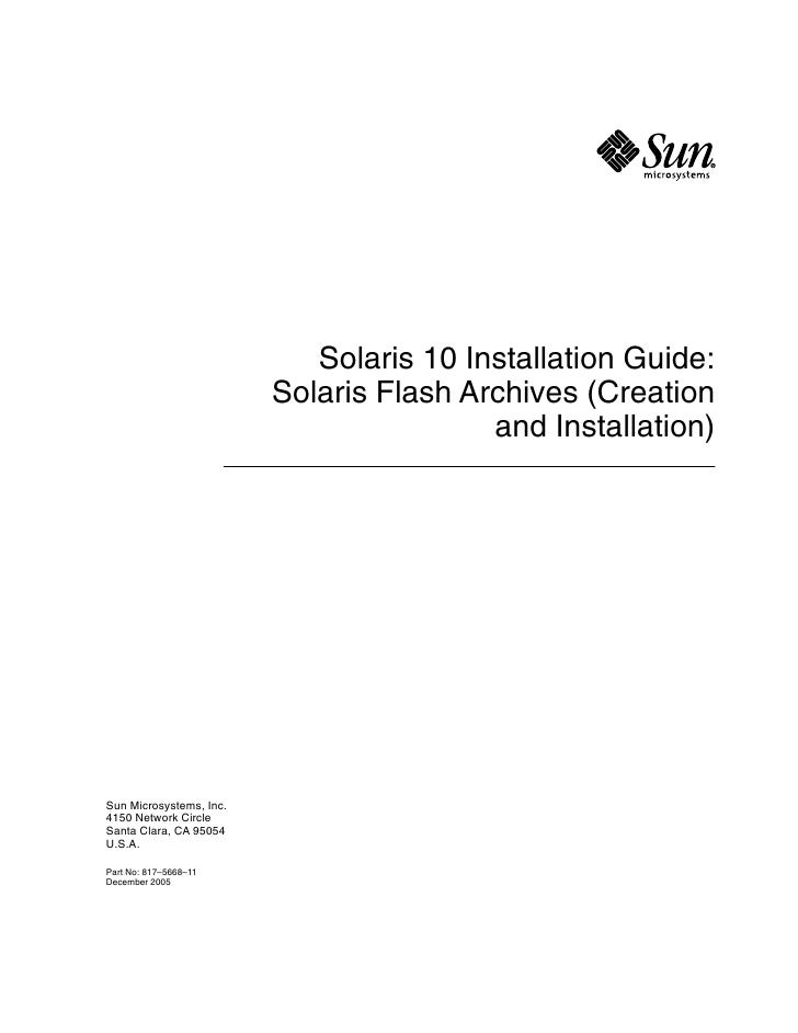 Solaris 10 Installation Guide:                         Solaris Flash Archives (Creation                                   ...