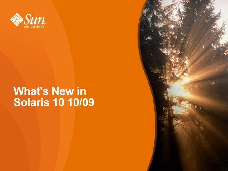 Whats New inSolaris 10 10/09