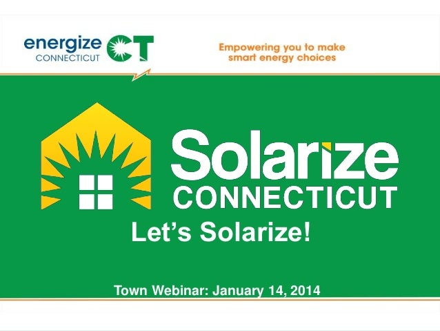 Let's Solarize! Town Webinar: January 14, 2014