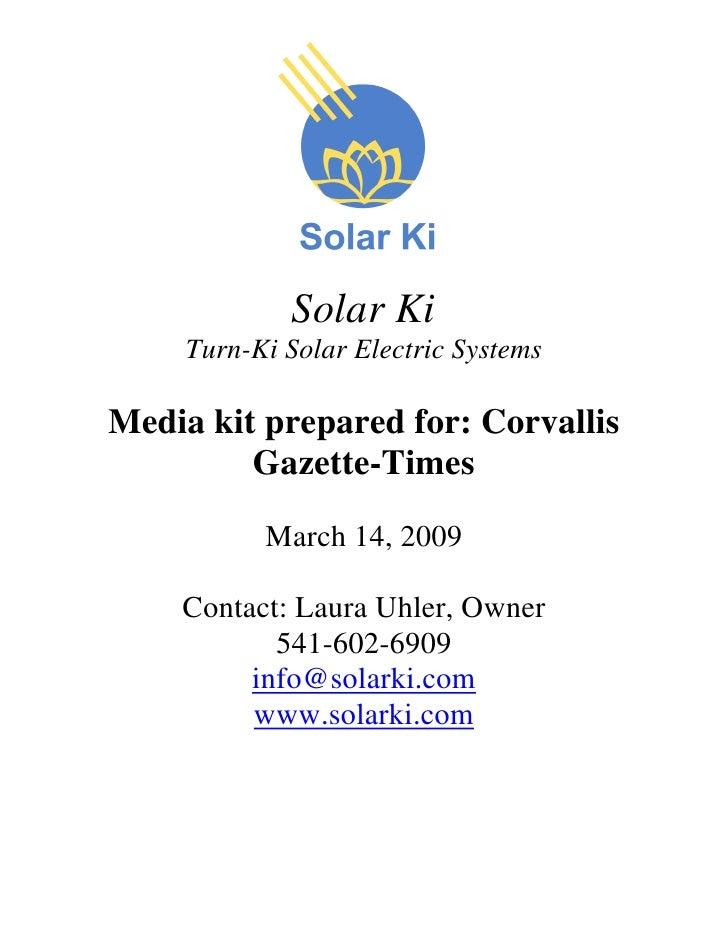 Solar Ki      Turn-Ki Solar Electric Systems  Media kit prepared for: Corvallis          Gazette-Times             March 1...