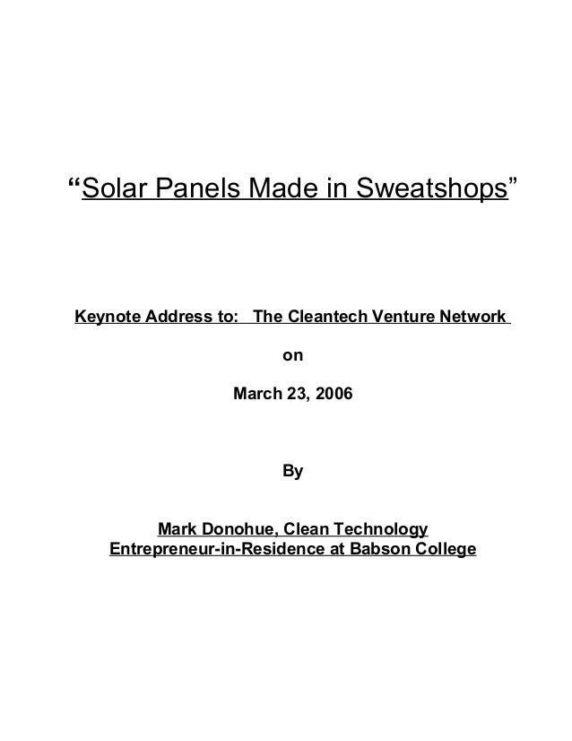"""Solar Panels Made in Sweatshops""Keynote Address to: The Cleantech Venture Network                       on               ..."