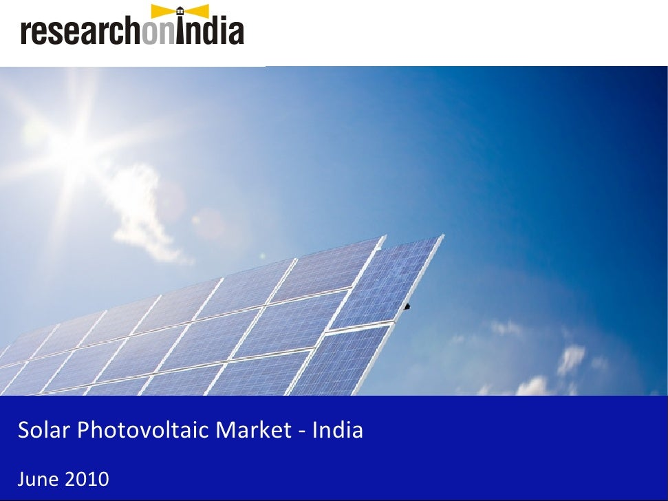 solar pv power in india market Solar power industry in india is gaining more and more couple of things that you might have already understood from the info on this faqs page is that a typical good quality solar pv power plant required rs 3,263 thoughts on  frequently asked questions on solar power  basheer.