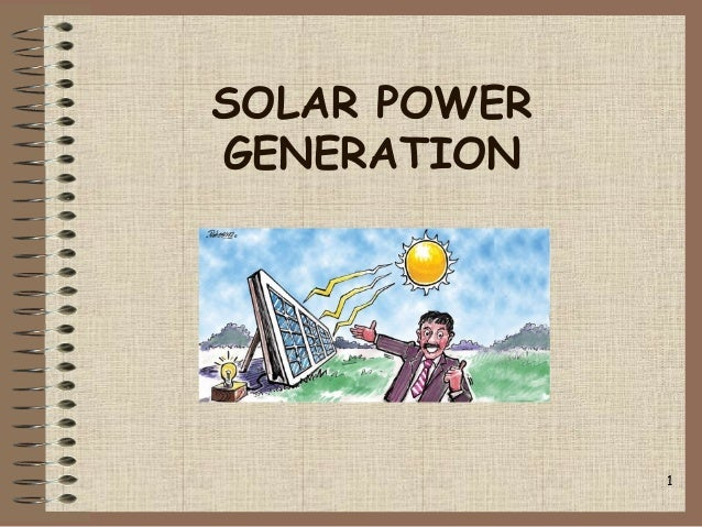 SOLAR POWER GENERATION 1