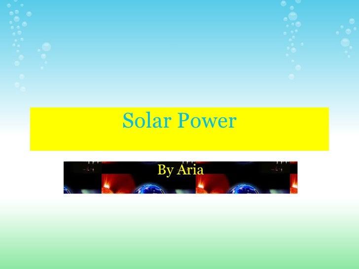 Solar Power By Aria