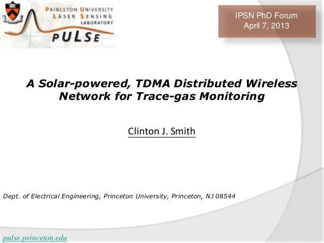 IPSN PhD Forum                                                                           April 7, 2013       A Solar-power...