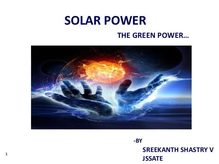 Solar power (green power)