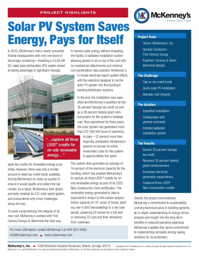 PROJECT HIGHLIGHTS  Solar PV System Saves Energy, Pays for Itself In 2010, McKenney's had a newly renovated Atlanta headqu...