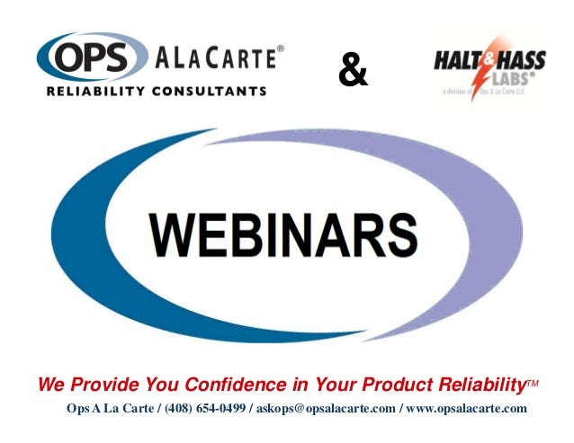 &We Provide You Confidence in Your Product ReliabilityTM   Ops A La Carte / (408) 654-0499 / askops@opsalacarte.com / www....