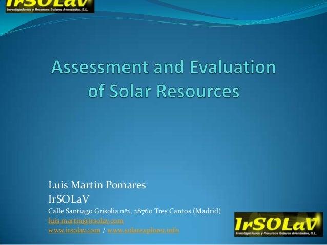 Solar resource assessment luis martin