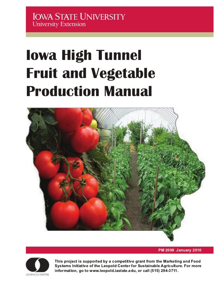 Iowa High TunnelFruit and VegetableProduction Manual                                                                      ...