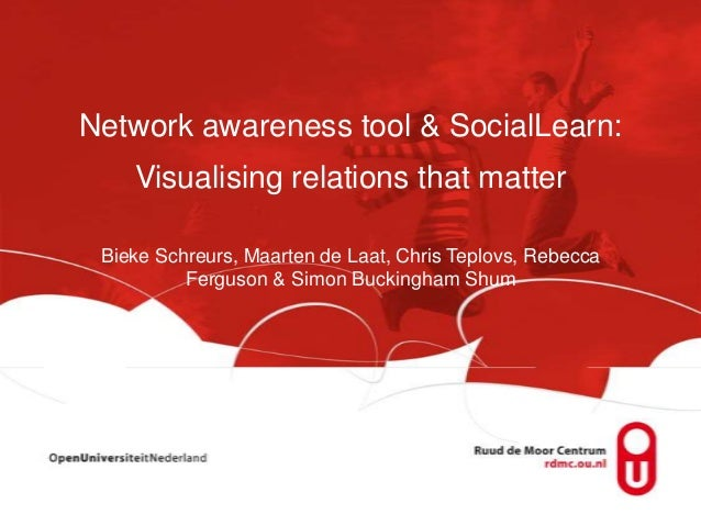 Network awareness tool & SocialLearn: Visualising relations that matter