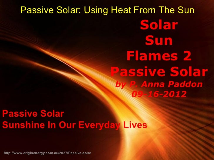 Passive Solar: Using Heat From The Sun                                                          Solar                     ...