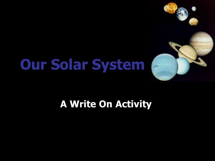 Our Solar System     A Write On Activity