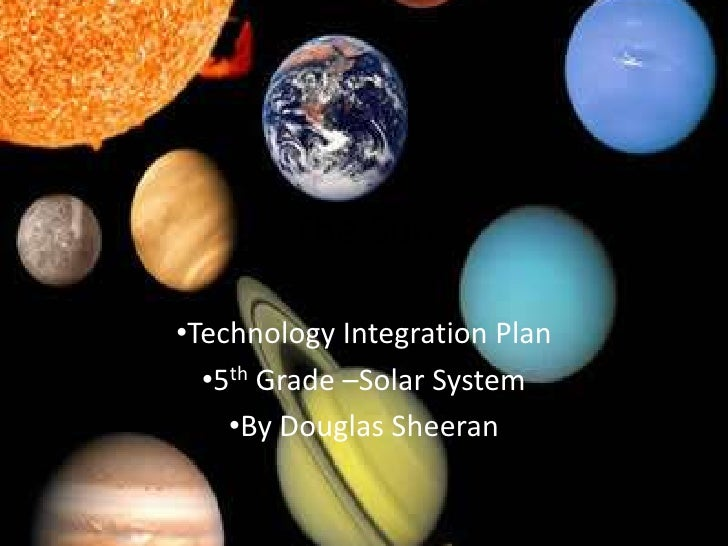 The Sun<br /><ul><li>Technology Integration Plan