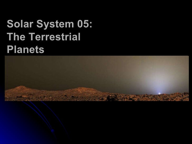 Solar System 05: The Terrestrial Planets