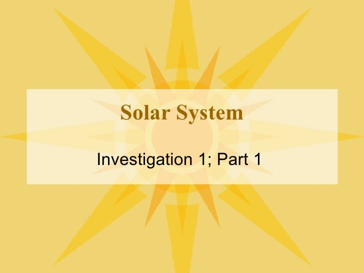 Solar System Investigation 1; Part 1