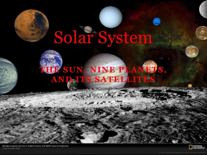 The Sun, Nine planets, and its Satellites<br />Solar System<br />