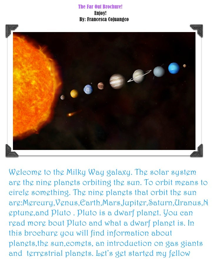 The Far Out Brochure!                           Enjoy!                    By: Francesca CojuangcoWelcome to the Milky Way ...